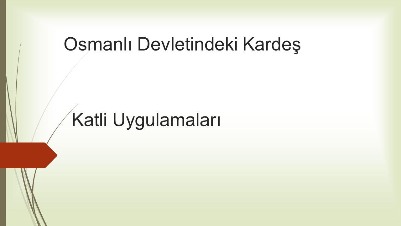 Osmanlı Devletindeki Kardeş