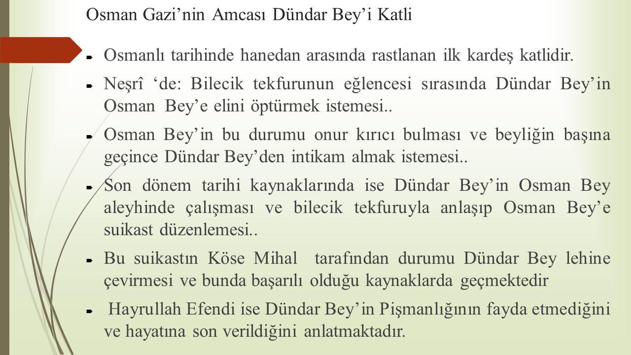 Osman Gazi'nin Amcası Dündar Bey'i Katli