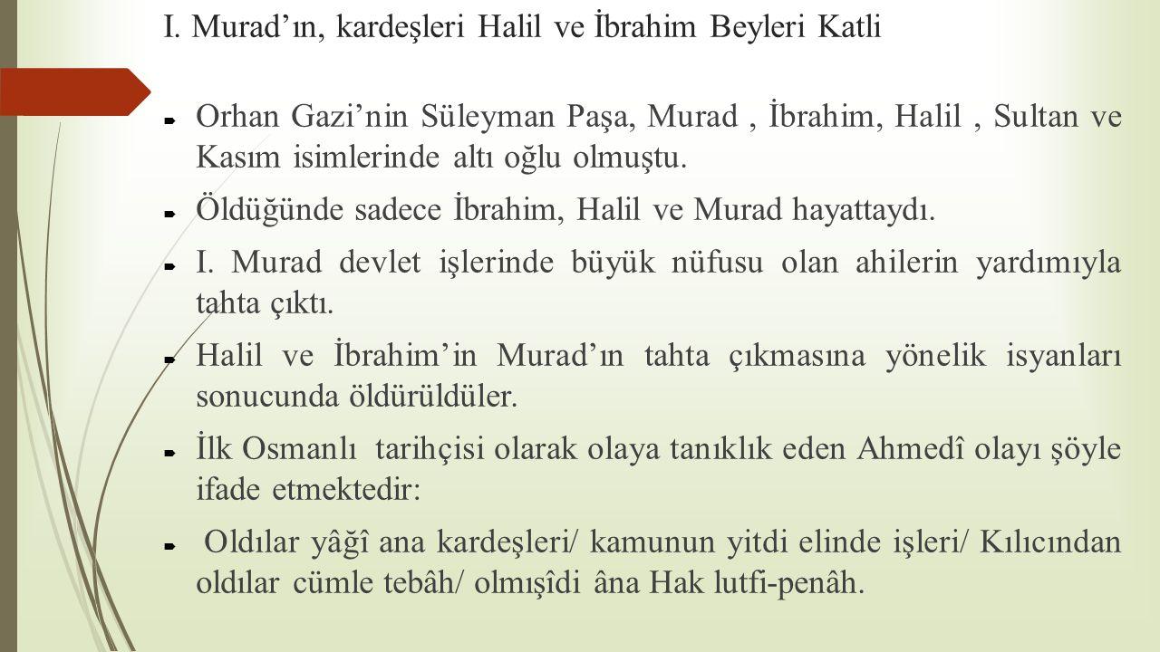 I. Murad'ın, kardeşleri Halil ve İbrahim Beyleri Katli