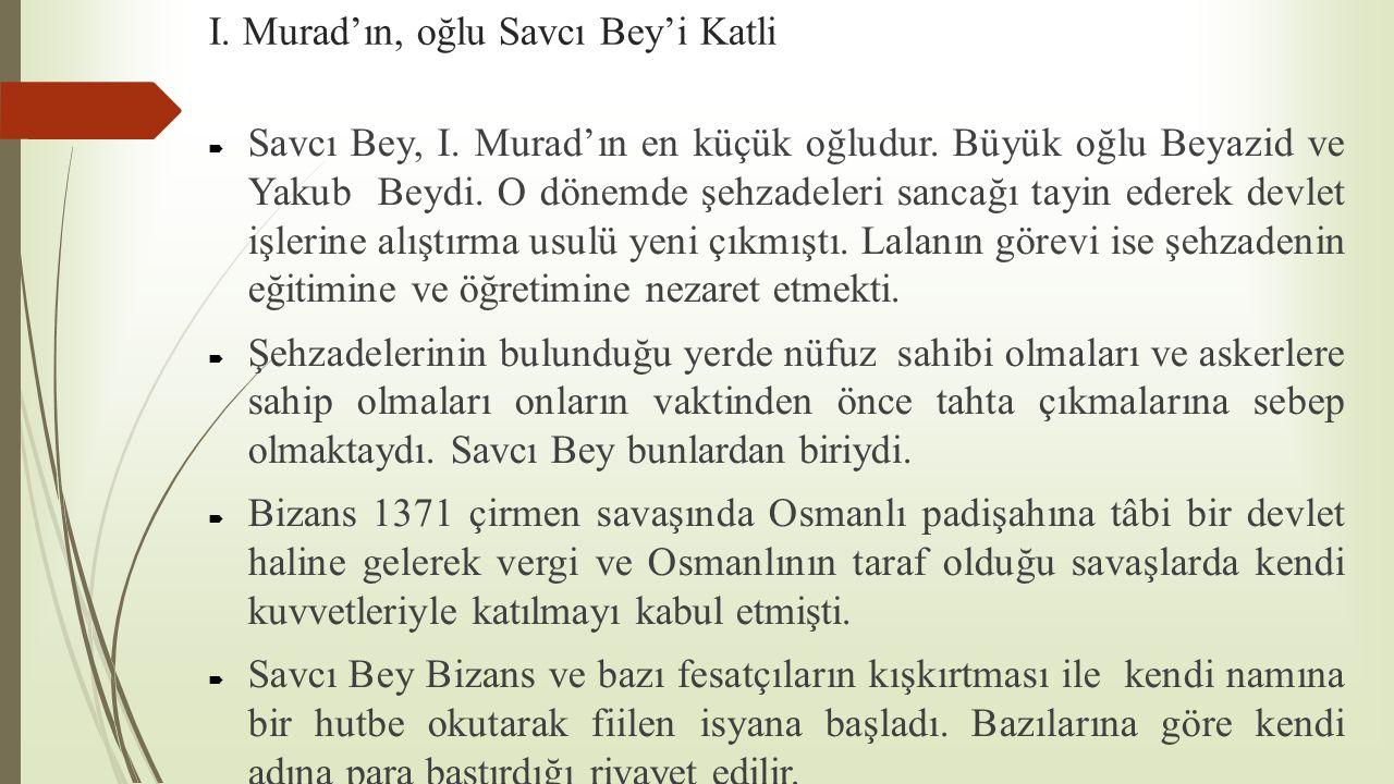 I. Murad'ın, oğlu Savcı Bey'i Katli