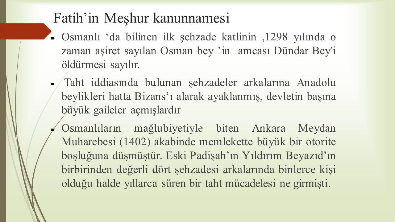 Fatih'in Meşhur kanunnamesi