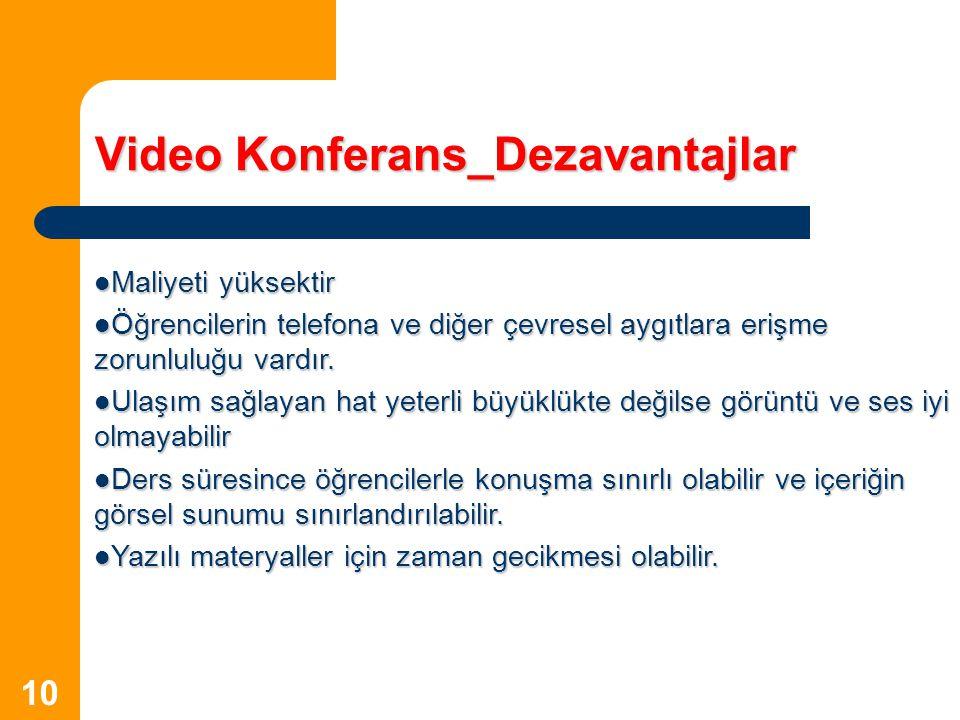 Video Konferans_Dezavantajlar