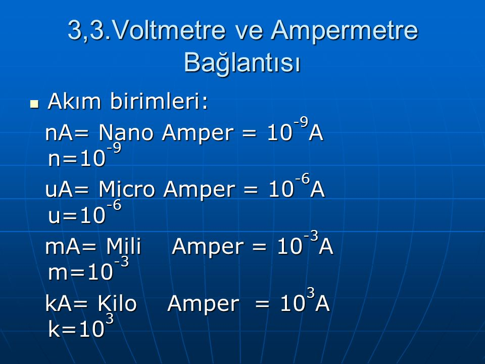 3,3.Voltmetre ve Ampermetre Bağlantısı