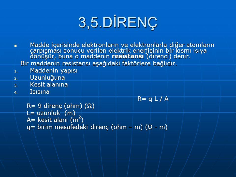 3,5.DİRENÇ