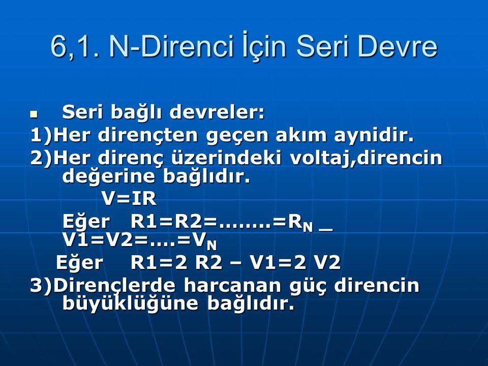 6,1. N-Direnci İçin Seri Devre