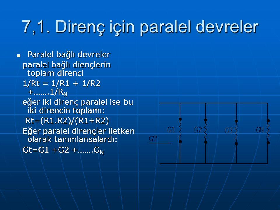 7,1. Direnç için paralel devreler