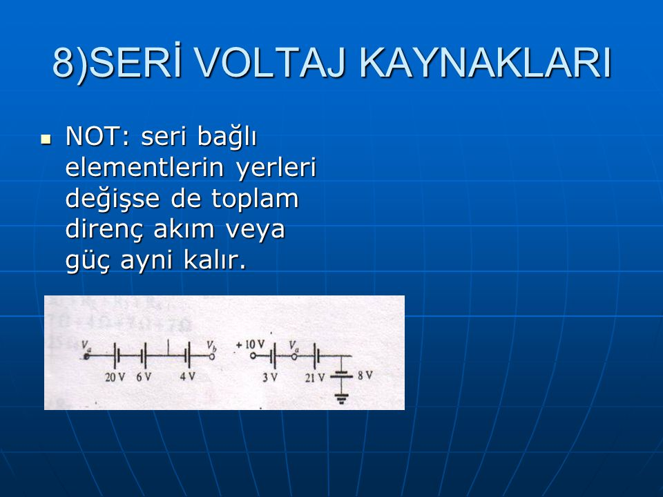 8)SERİ VOLTAJ KAYNAKLARI