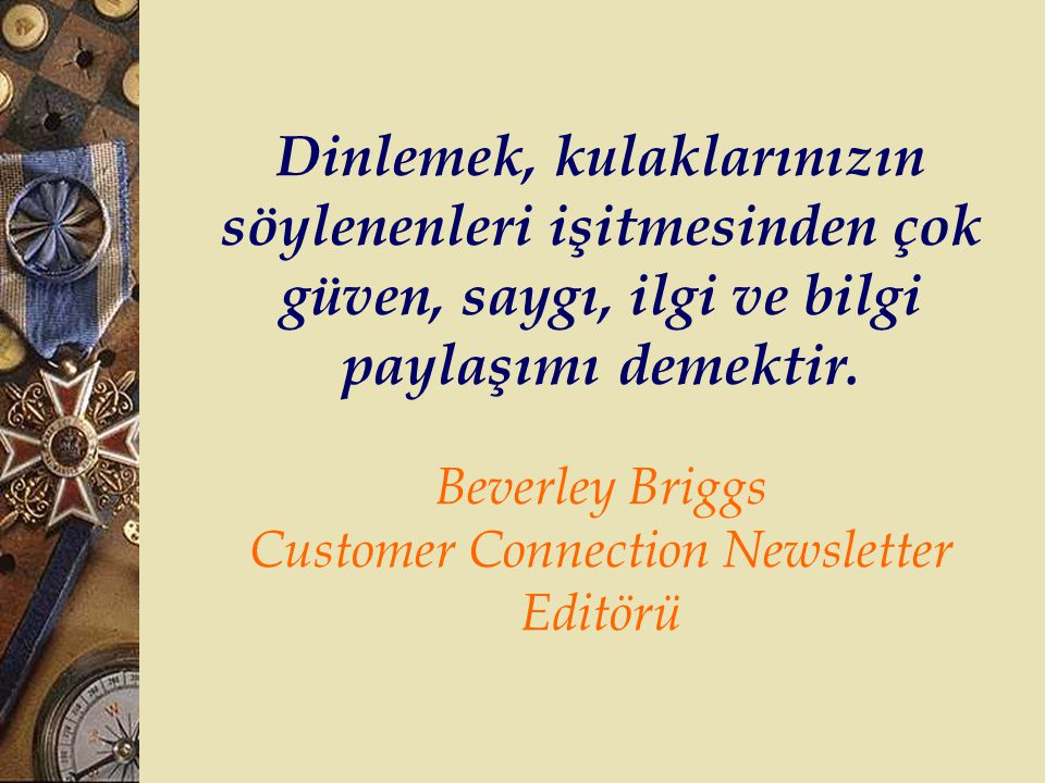 Beverley Briggs Customer Connection Newsletter Editörü