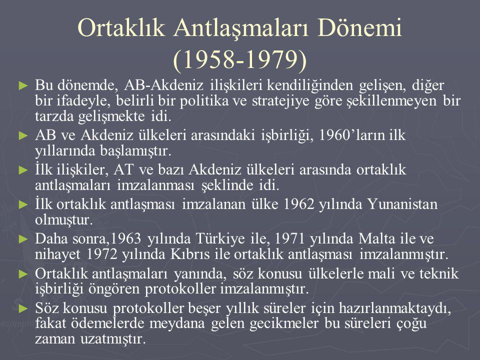 Ortaklık Antlaşmaları Dönemi (1958-1979)