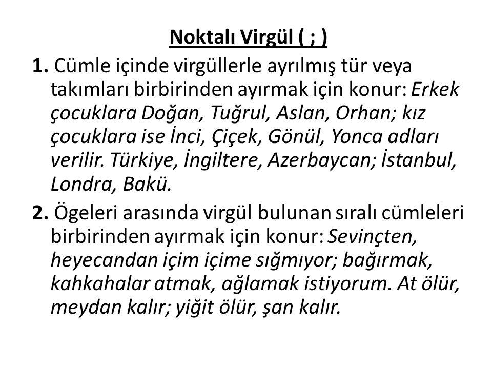 Noktalı Virgül ( ; )