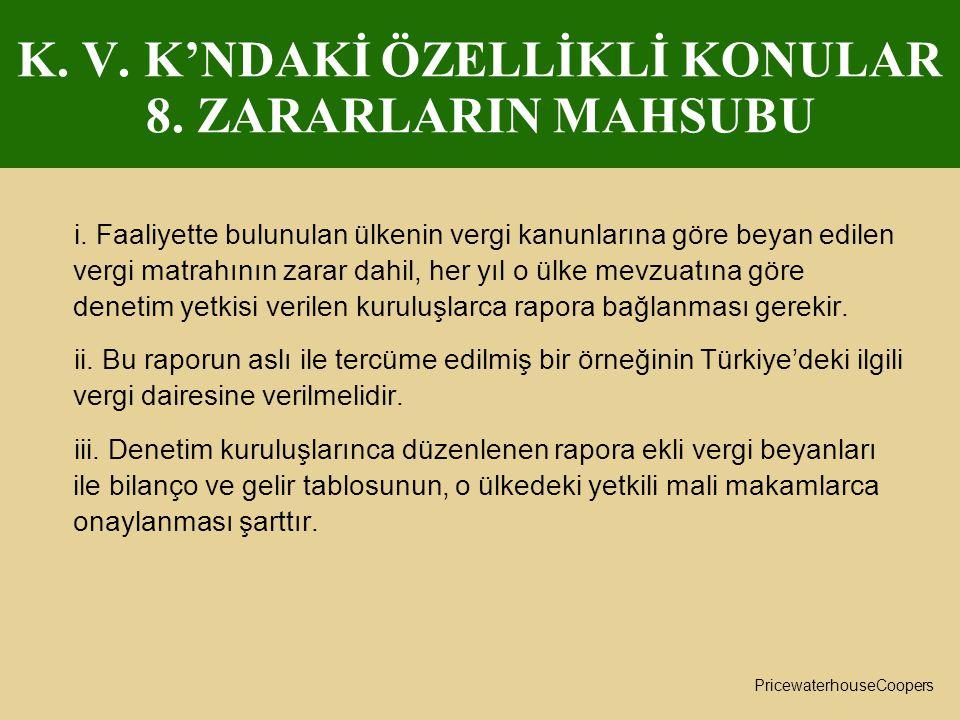 K. V. K'NDAKİ ÖZELLİKLİ KONULAR 8. ZARARLARIN MAHSUBU
