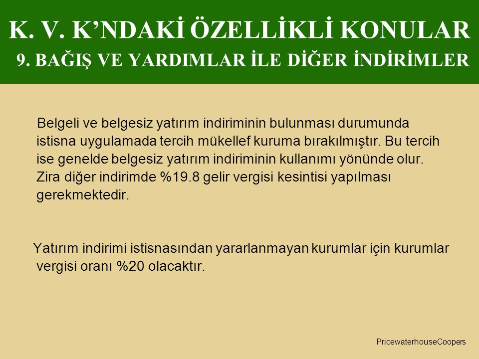 K. V. K'NDAKİ ÖZELLİKLİ KONULAR 9