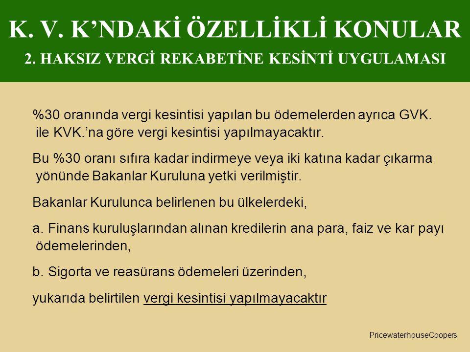 K. V. K'NDAKİ ÖZELLİKLİ KONULAR 2