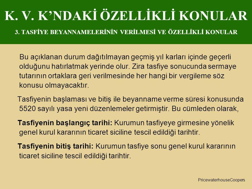 K. V. K'NDAKİ ÖZELLİKLİ KONULAR 3