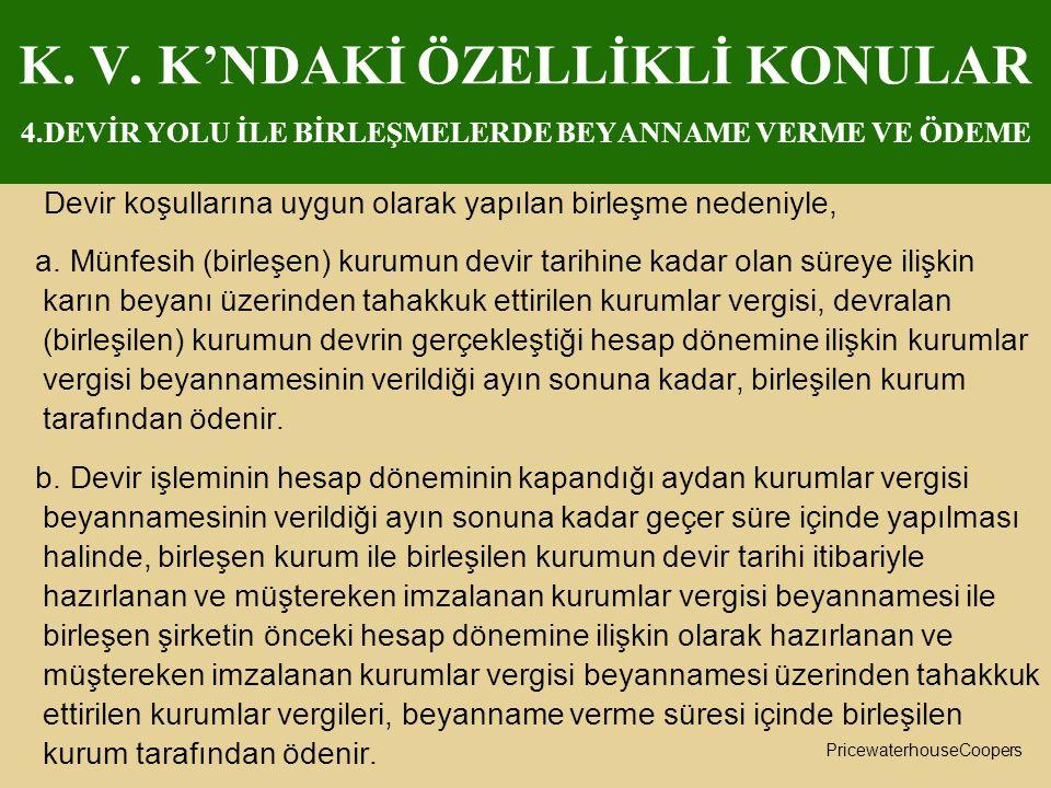K. V. K'NDAKİ ÖZELLİKLİ KONULAR 4