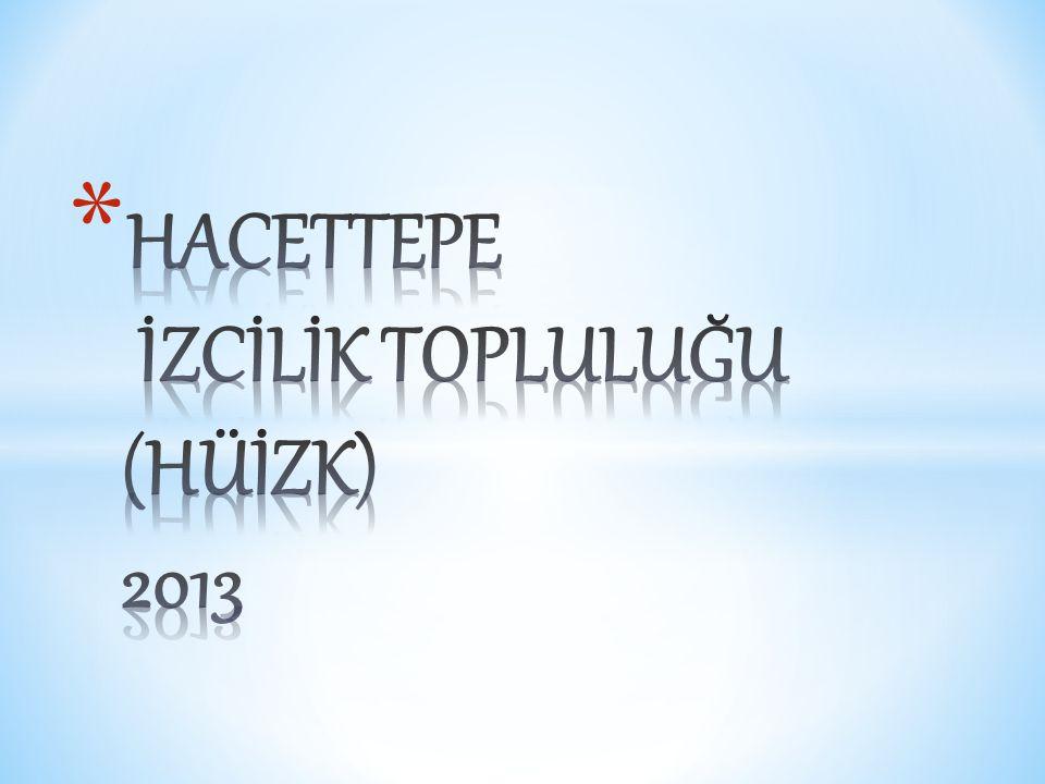 HACETTEPE İZCİLİK TOPLULUĞU (HÜİZK) 2013