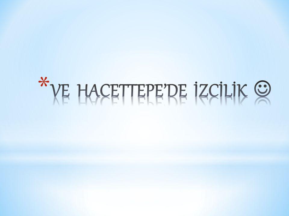 VE HACETTEPE'DE İZCİLİK 
