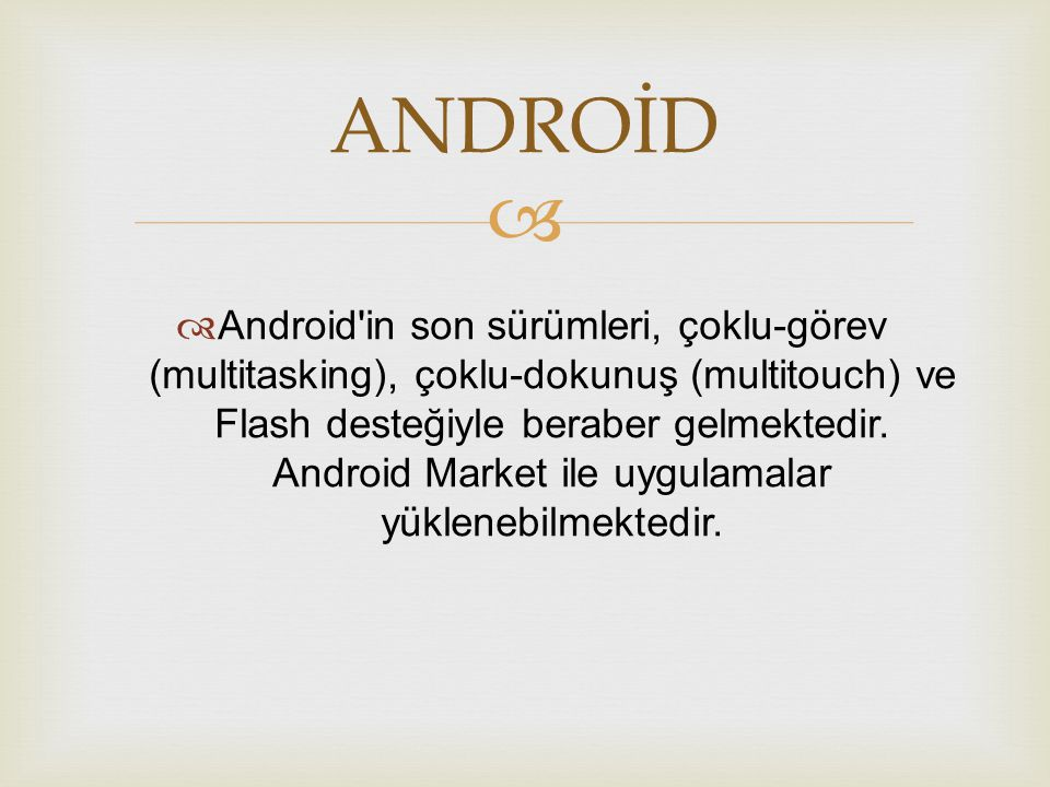 ANDROİD