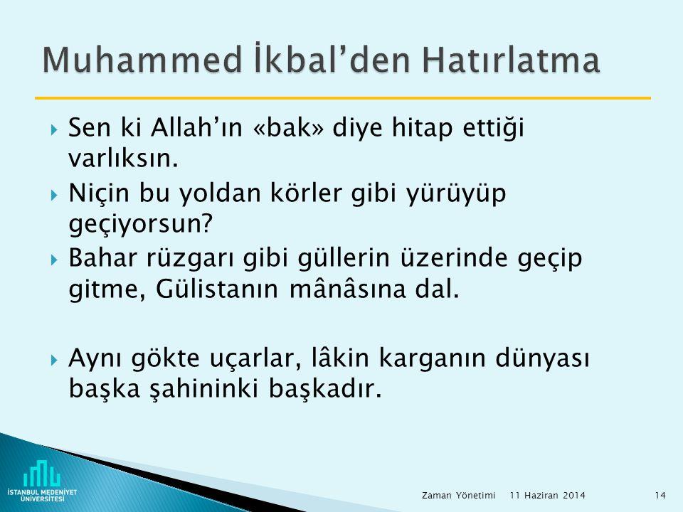 Muhammed İkbal'den Hatırlatma