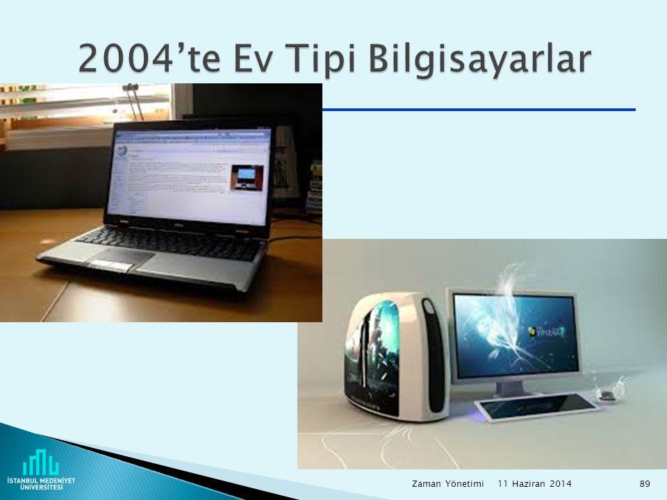 2004'te Ev Tipi Bilgisayarlar