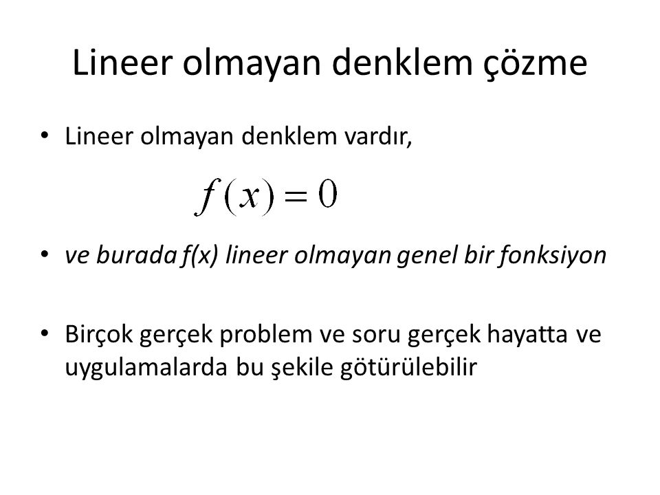 Lineer olmayan denklem çözme