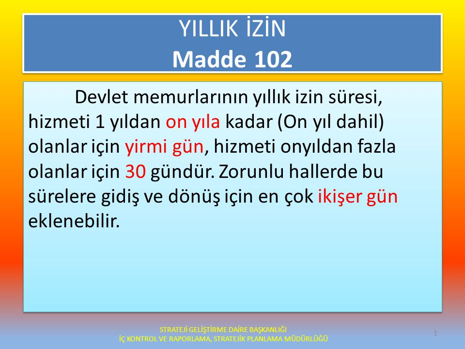 YILLIK İZİN Madde 102