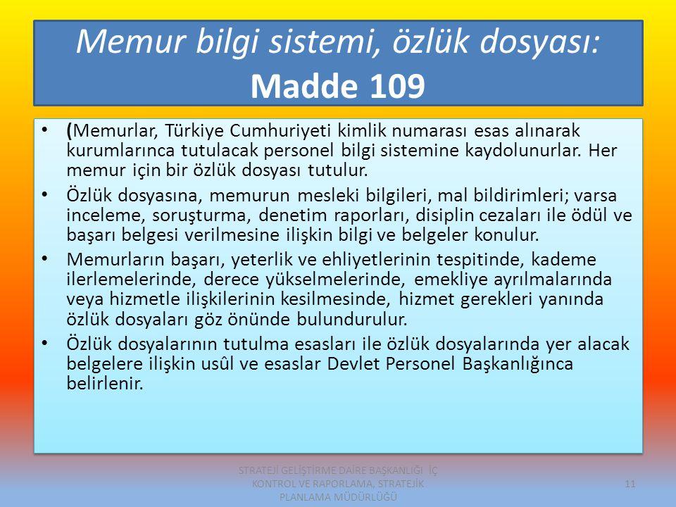 Memur bilgi sistemi, özlük dosyası: Madde 109
