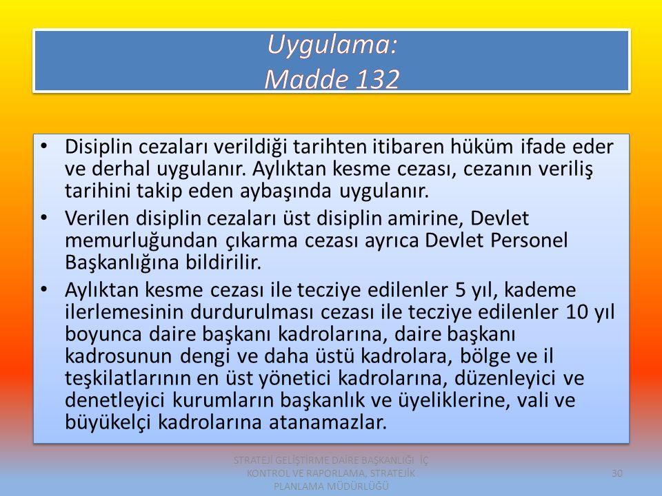 Uygulama: Madde 132.