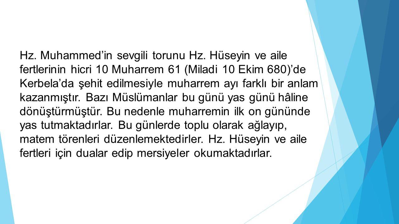 Hz. Muhammed'in sevgili torunu Hz
