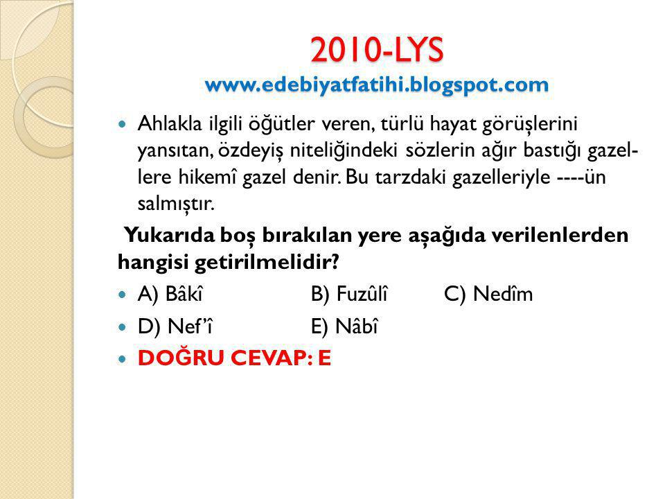 2010-LYS www.edebiyatfatihi.blogspot.com
