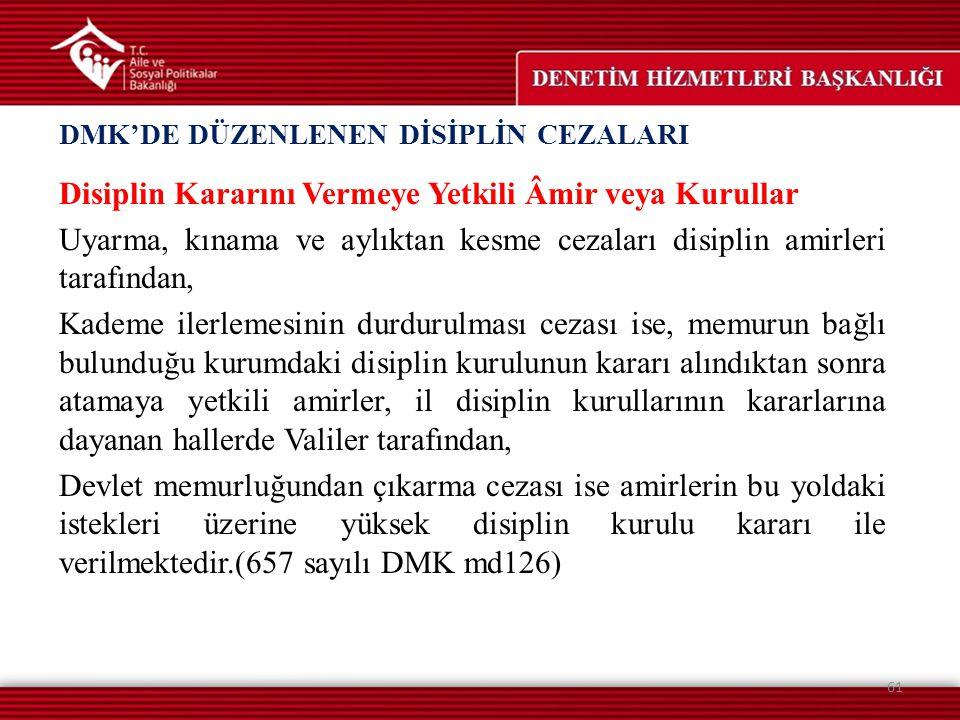 DMK'DE DÜZENLENEN DİSİPLİN CEZALARI