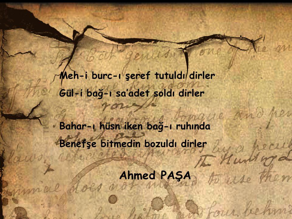 Ahmed PAŞA Meh-i burc-ı şeref tutuldı dirler