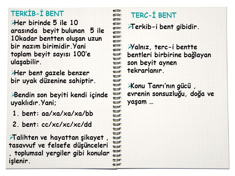 TERKİB-İ BENT TERC-İ BENT.