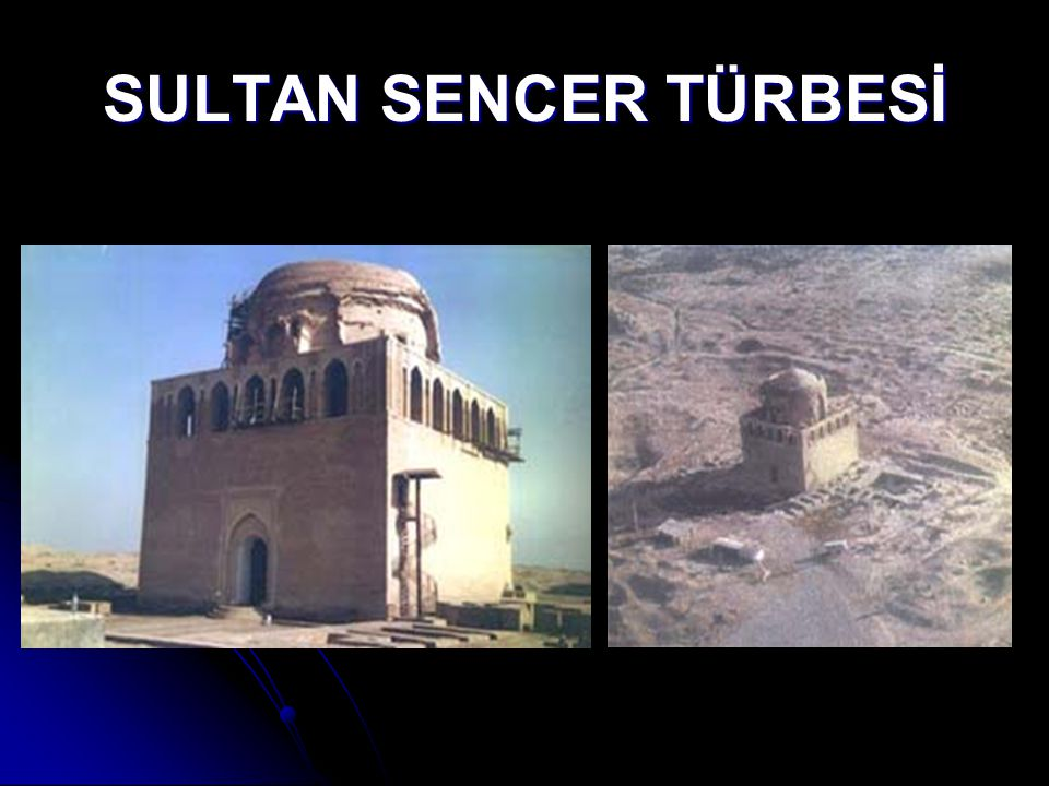 SULTAN SENCER TÜRBESİ