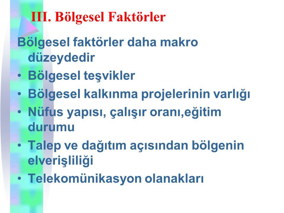 III. Bölgesel Faktörler