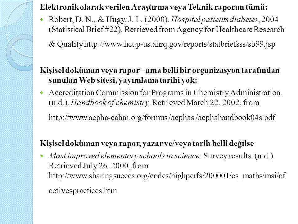 Elektronik olarak verilen Araştırma veya Teknik raporun tümü:
