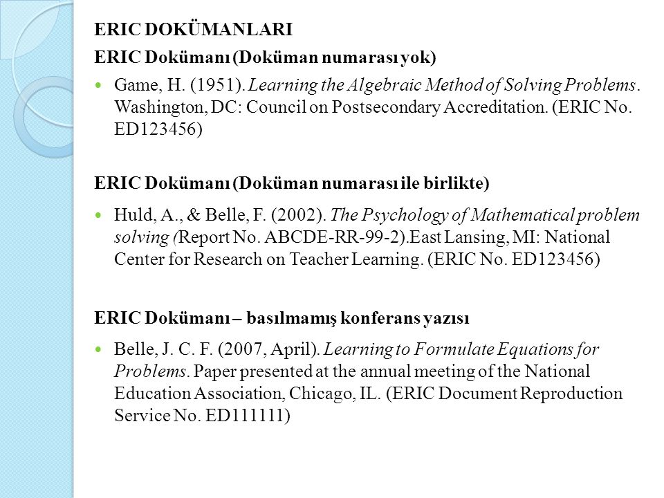 ERIC DOKÜMANLARI ERIC Dokümanı (Doküman numarası yok)