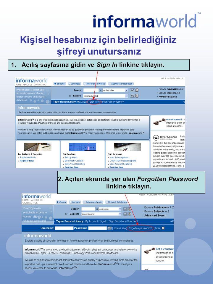 Kişisel hesabınız için belirlediğiniz şifreyi unutursanız