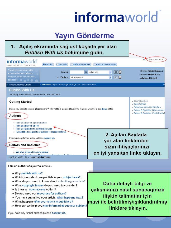 Yayın Gönderme Açılış ekranında sağ üst köşede yer alan