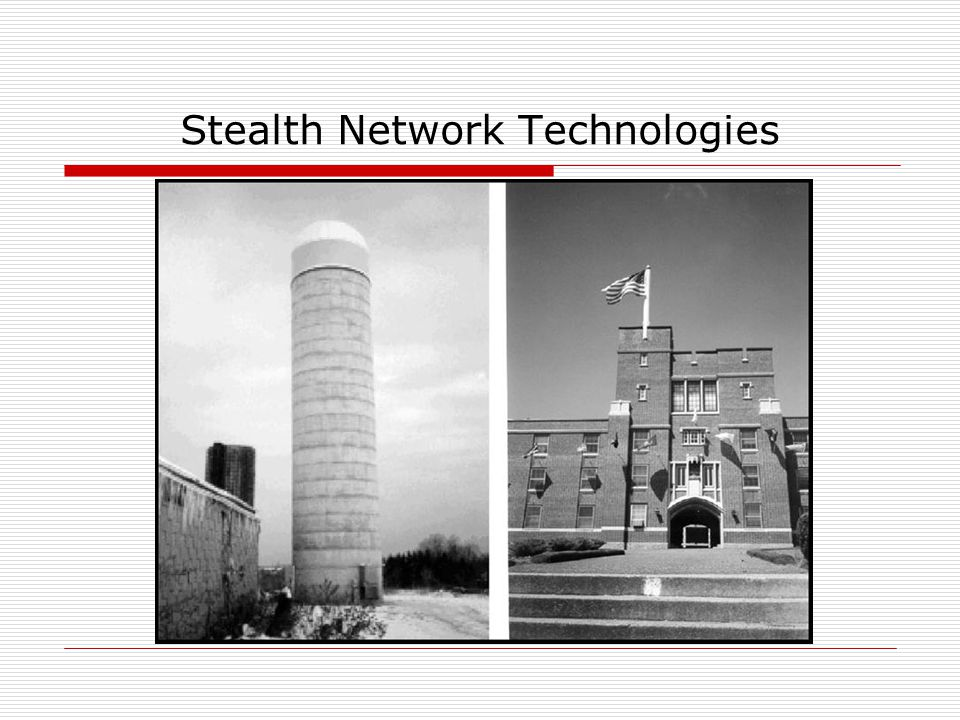 Stealth Network Technologies