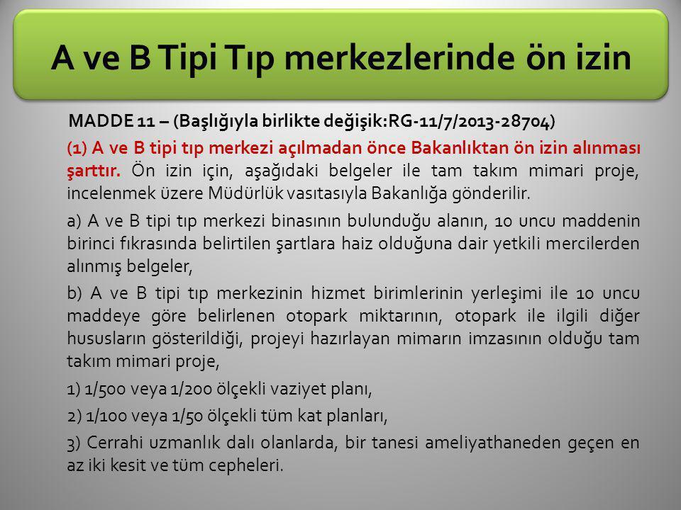 A ve B Tipi Tıp merkezlerinde ön izin