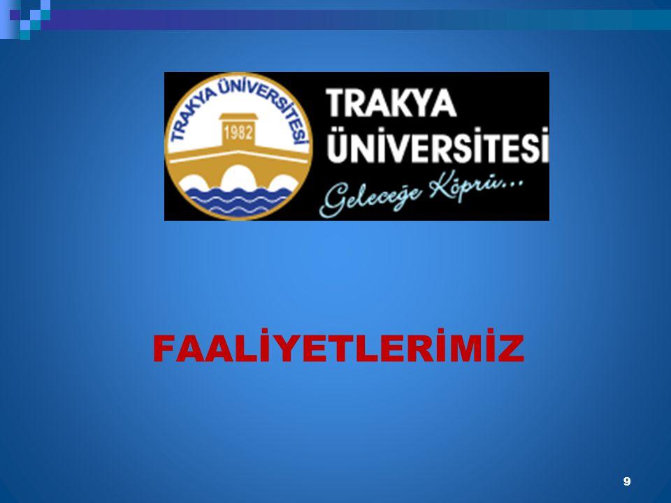 FAALİYETLERİMİZ