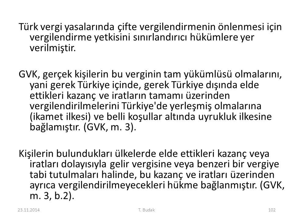 Türk vergi yasalarında çifte vergilendirmenin önlenmesi için vergilendirme yetkisini sınırlandırıcı hükümlere yer verilmiştir. GVK, gerçek kişilerin bu verginin tam yükümlüsü olmalarını, yani gerek Türkiye içinde, gerek Türkiye dışında elde ettikleri kazanç ve iratların tamamı üzerinden vergilendirilmelerini Türkiye de yerleşmiş olmalarına (ikamet ilkesi) ve belli koşullar altında uyrukluk ilkesine bağlamıştır. (GVK, m. 3). Kişilerin bulundukları ülkelerde elde ettikleri kazanç veya iratları dolayısıyla gelir vergisine veya benzeri bir vergiye tabi tutulmaları halinde, bu kazanç ve iratları üzerinden ayrıca vergilendirilmeyecekleri hükme bağlanmıştır. (GVK, m. 3, b.2).