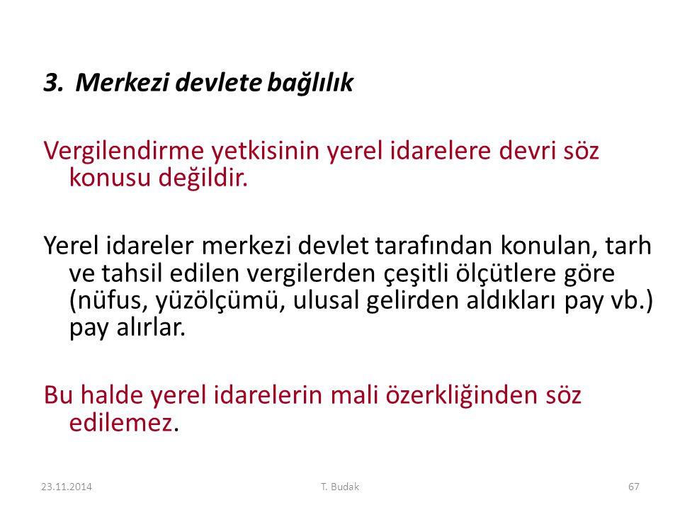 3. Merkezi devlete bağlılık