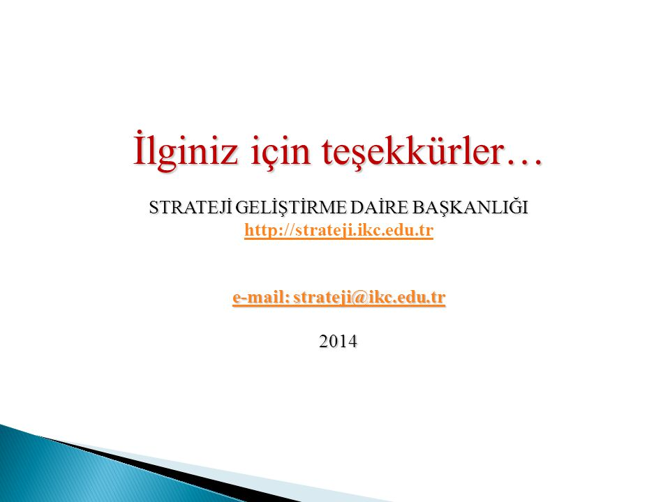 e-mail: strateji@ikc.edu.tr