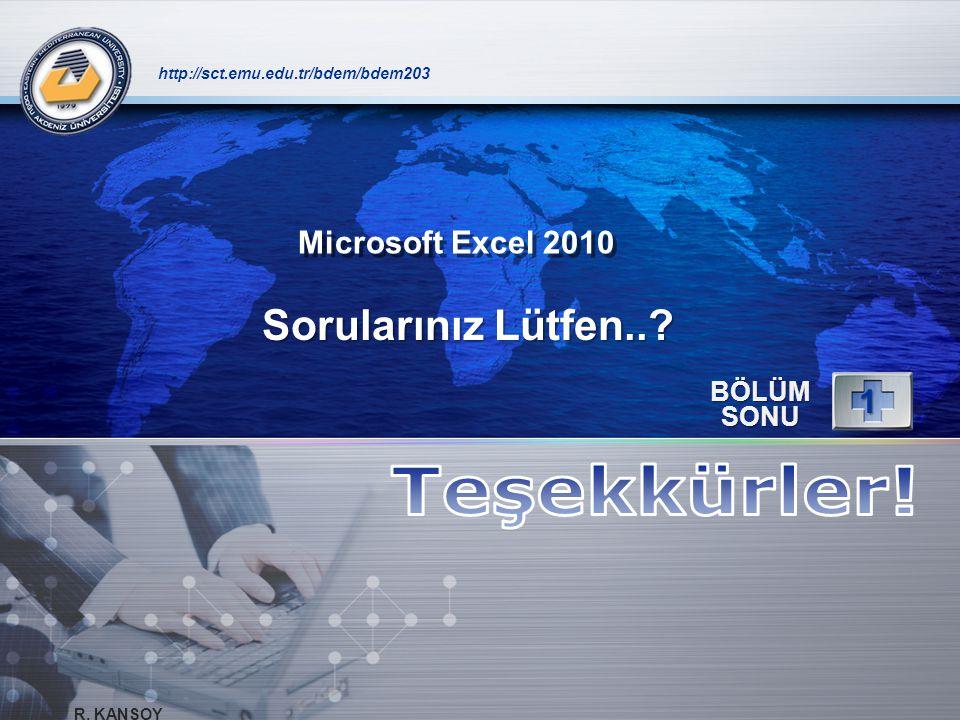 Teşekkürler! Sorularınız Lütfen.. 1 Microsoft Excel 2010 BÖLÜM SONU