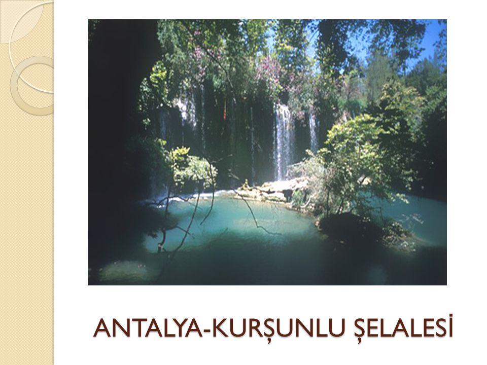 ANTALYA-KURŞUNLU ŞELALESİ