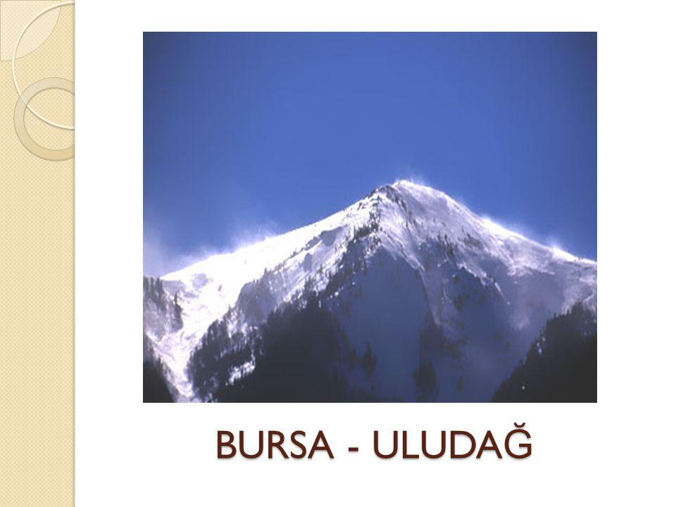 BURSA - ULUDAĞ