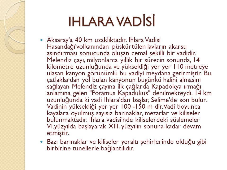 IHLARA VADİSİ