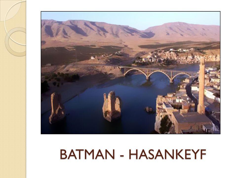 BATMAN - HASANKEYF